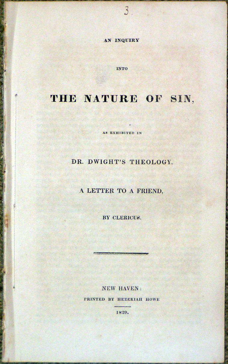Image for An Inquiry Into the Nature of Sin, as Exhibited in Dr. Dwight's Theology.  A Letter to a Friend, by Clericus