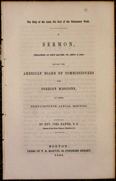 Image for Help of the Lord, the Seal of the Missionary Work.  A Sermon, Preached at New Haven, Ct., Sept. 8, 1846, Before the American Board of Commissioners for Foreign Missions at Their Thirty-Seventh Annual Meeting.
