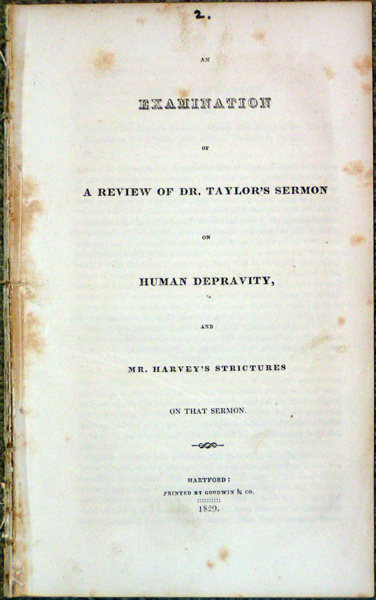 Image for An Examination of a Review of Dr. Taylor's Sermon on Human Depravity, and Mr. Harvey's Strictures on that Sermon