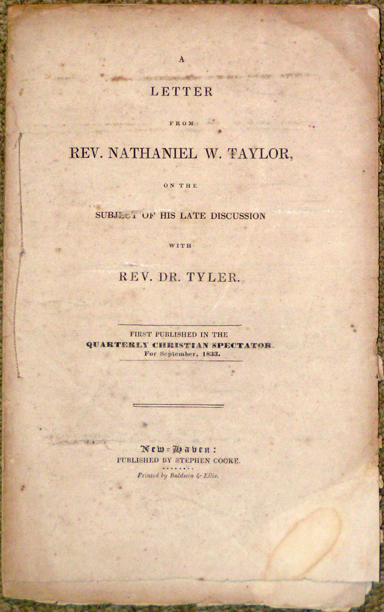 Image for A Letter from Rev. Nathaniel W. Taylor, on the Subject of His Late Discussion with Rev. Dr. Tyler.  First published in the Quarterly Christian Spectator. For September, 1833.