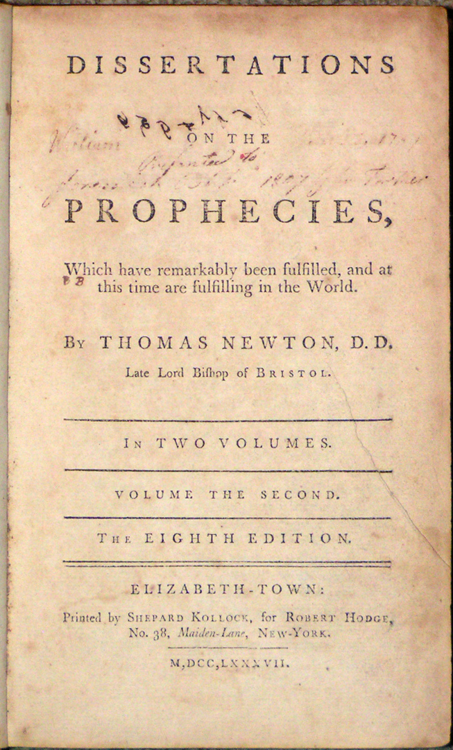 Image for Dissertations on the Prophecies, Which have remarkably been fulfilled and at this time are fulfilling in the World.