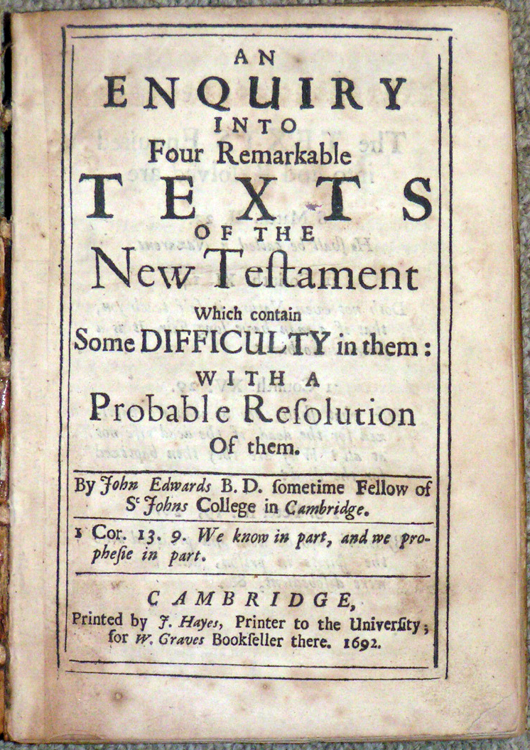 Image for An Enquiry Into Four Remarkable Texts of the New Testament Which contain Some Difficulty in them: With a Probable Resolution Of them
