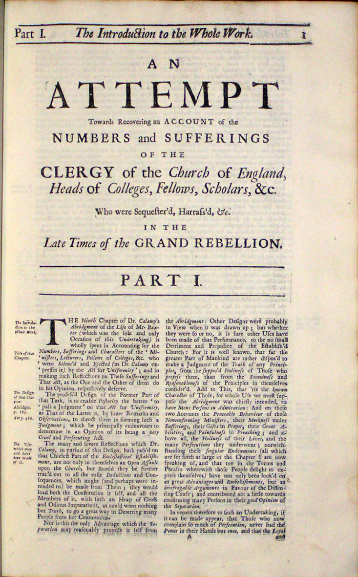 Image for An Attempt Towards Recovering an Account of the Numbers and Sufferings of the Clergy of the Church of England, Heads of Colleges, Fellows, Scholars, &c. who were Sequester'd, Harras'd, &c. in the late Times of the Grand Rebellion: Occasion'd by the Ninth Chapter (now the Second Volume) of Dr. Calamy's Abridgment of the Life of Mr. Baxter.  Together with an Examination of That Chapter.  By John Walker, M.A. Rector of St. Mary's the More in Exeter, and some time Fellow of Exeter-College in Oxford.  [15 lines quotes, Matt. vii.5, and Bp. Bramhall against Baxt.]
